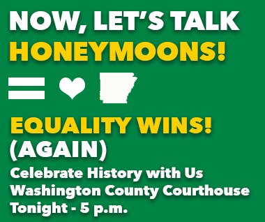 Local Community to Celebrate Historic Marriage Ruling; Statement from NWA Center for Equality